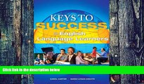Read Online Carol J. Carter Keys to Success for English Language Learners Plus NEW