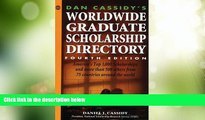 Price Dan Cassidy s Worldwide Graduate Scholarship Directory (4th ed) Daniel J. Cassidy For Kindle