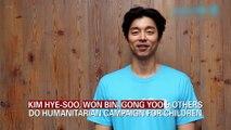 KIM HYE-SOO, WON BIN, GONG YOO & OTHERS DO HUMANITARIAN CAMPAIGN FOR CHILDREN
