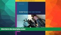 Buy  Actief leren voor een beroep niveau 3-4: Activiteiten voor leerlingen in het mbo niveau 3 en