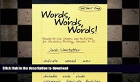 PDF Words, Words, Words: Ready-to-Use Games and Activities for Vocabulary Building, Grades 7-12 On