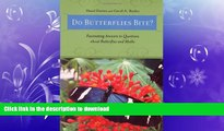 Audiobook Do Butterflies Bite?: Fascinating Answers to Questions about Butterflies and Moths On Book