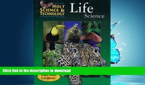 Read Book Holt Science   Technology: Life Science (Holt Science   Tech 2001) Full Book
