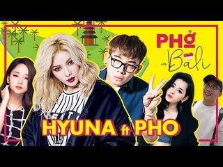 [PHO GO] | PHỞ FT HYUNA (Miu Lê - Chi Pu - Gino Tống) (Viral Fest Asia 2016) [Phần 2]
