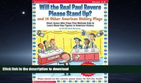 Read Book Will the Real Paul Revere Stand Up?: And 14 Other American History Plays On Book