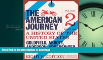 Hardcover American Journey: A History of the United States, The, Volume 2 (Since 1865) (8th