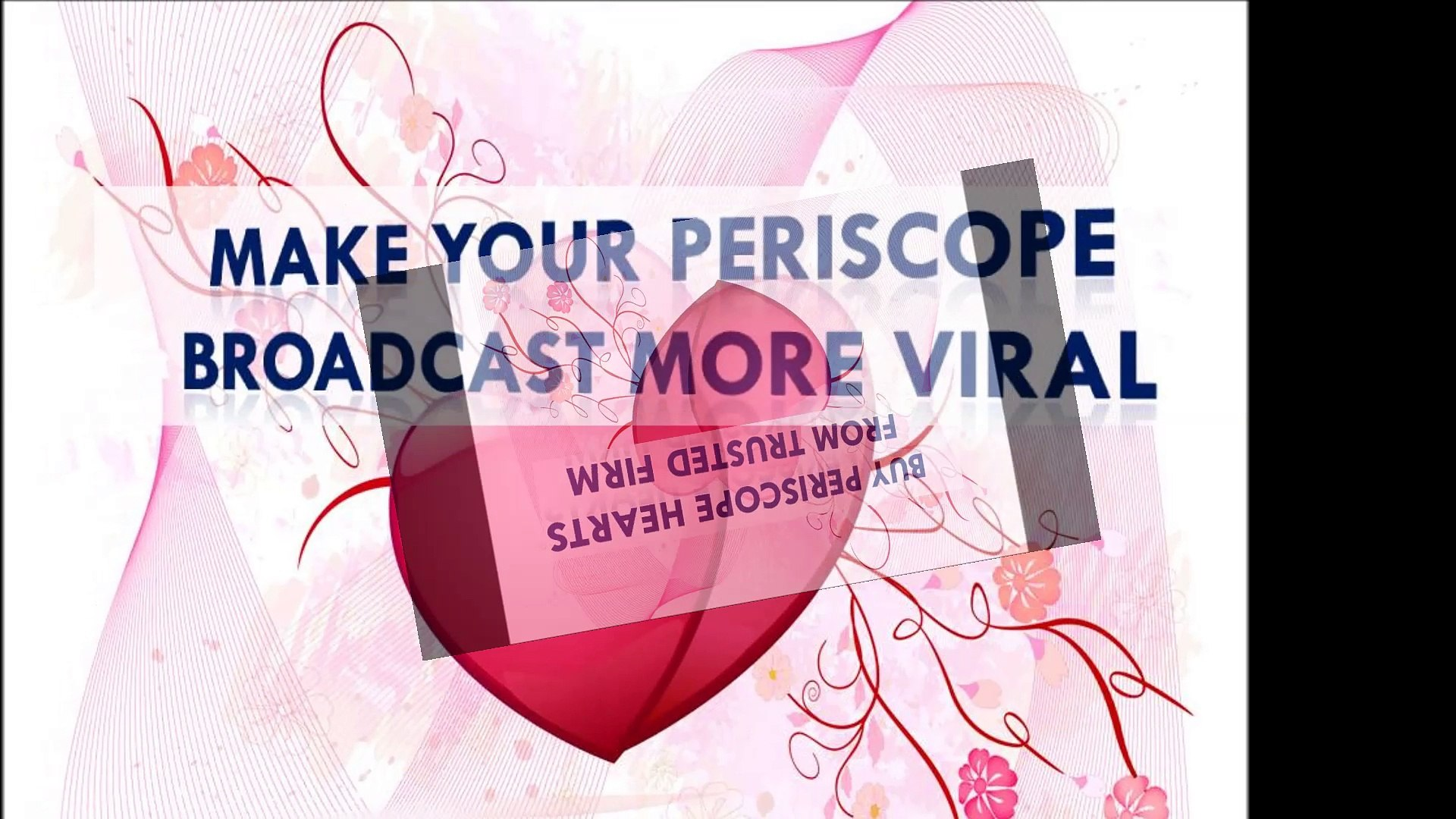 Buying Periscope Hearts To Get More Viewers For Your Periscope Broadcast