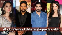 #CycloneVardah: Film celebrities pray for people's safety in Chennai