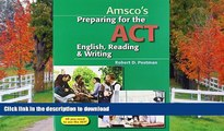 Hardcover Preparing for the ACT English, Reading   Writing - Student Edition On Book