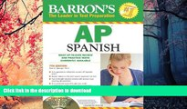 Read Book Barron s AP Spanish with Audio CDs and CD-ROM (Barron s AP Spanish (W/CD   CD-ROM)) On