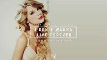 Taylor Swift & Zayn Malik - I Don't Wanna Live Forever (Raspo Remix) [RollUpHill
