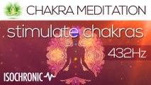 "Chakra Meditation Music ""Stimulate Chakras""   Isochronic Tones   432 Hz   Gaia Meditation"