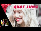 Quay Lưng | Yến Lê | Yeah1 Superstar (Official Music Video)