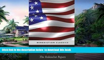 PDF [DOWNLOAD] The Federalist Papers (Including the Constitution of the United States) TRIAL EBOOK