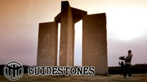 Guidestones - Episode 9 - A Message for Humanity