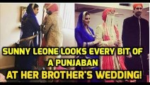 Sunny Leone Brother's Wedding