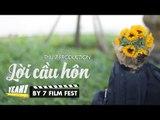 Phim Ngắn Hay - Lời Cầu Hôn | Thứ 7 | By 7 Film Fest | Yeah1 Movie