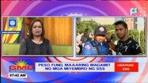 Usapang SSS: Peso fund, maaaring magamit ng mga miyembro ng SSS