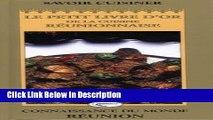 Download Savoir cuisiner creole: Le petit livre d or de la cuisine reunionnaise :40 recettes pour