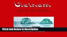 PDF Carnet de voyage au Vietnam: Récit de voyage, aquarelles et recettes de cuisine (Carnets de