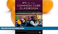Online Sharon Vaughn RTI in the Common Core Classroom: A Framework for Instruction and Assessment