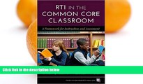Buy Sharon Vaughn RTI in the Common Core Classroom: A Framework for Instruction and Assessment