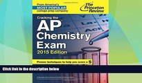 Price Cracking the AP Chemistry Exam, 2015 Edition (College Test Preparation) Princeton Review For