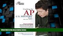 Price Cracking the AP U.S. History Exam, 2006-2007 Edition (College Test Preparation) Princeton