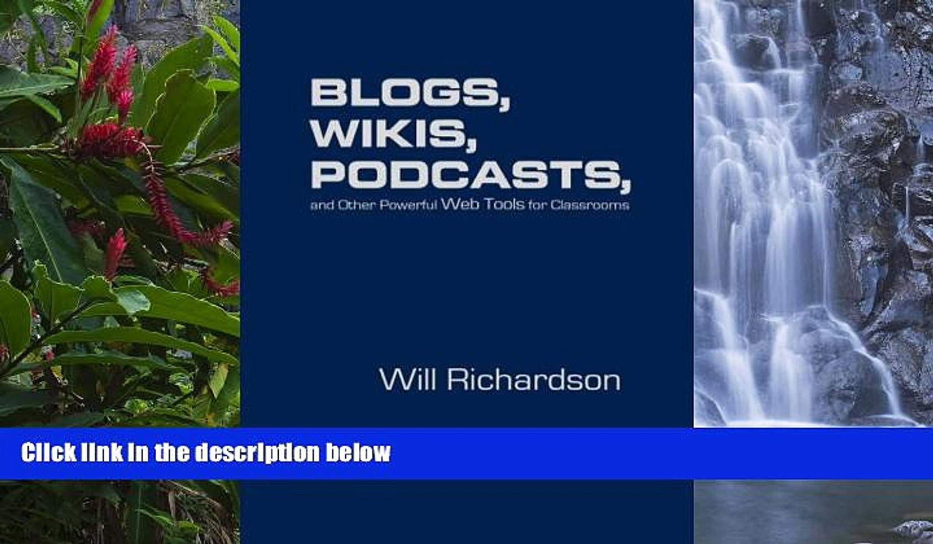 Buy Willard (Will) H. Richardson Blogs, Wikis, Podcasts, and Other Powerful Web Tools for