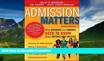 Read Book Admission Matters: What Students and Parents Need to Know About Getting into College