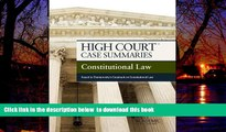 Buy Publisher s Editorial Staff High Court Case Summaries on Constitutional Law, Keyed to
