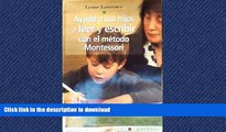 READ Ayude a sus hijos a leer y escribir con el metodo Montessori / Help Your Children to Read and