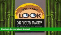 Audiobook What s That Look on Your Face? All About Faces and Feelings