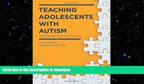 Pre Order Teaching Adolescents with Autism: Practical Strategies for the Inclusive Classroom Full
