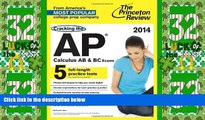 Price Cracking the AP Calculus AB   BC Exams, 2014 Edition (College Test Preparation) Princeton