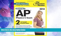 Best Price Cracking the AP Physics C Exam, 2014 Edition (College Test Preparation) Princeton