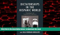 Pre Order Dictatorships in the Hispanic World: Transatlantic and Transnational Perspectives