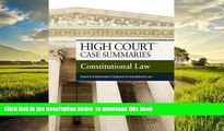 Buy NOW Publisher s Editorial Staff High Court Case Summaries on Constitutional Law, Keyed to
