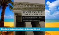 Best Price Publisher s Editorial Staff High Court Case Summaries on Constitutional Law, Keyed to