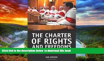 BEST PDF  The Charter of Rights and Freedoms: 30+ years of decisions that shape Canadian life