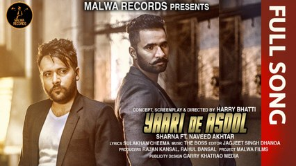 SHARNA Ft. NAVEED - YAARI DE ASOOL - LATEST PUNJABI SONG 2016 || MALWA RECORDS