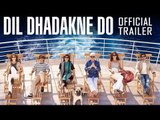 Dil Dhadakne Do Trailer 2015 First Look | Ranveer Singh, Priyanka Chopra,  Farhan Akhtar
