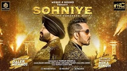 Mika Singh & Daler Mehndi | Sohniye - The Gorgeous Girl | Mika Singh Feat. Shraddha Pandit | New Punjabi Songs 2016