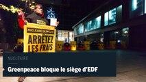 Nucléaire : Greenpeace bloque le siège d'EDF à Paris