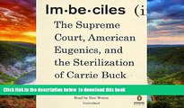 PDF [DOWNLOAD] Imbeciles: The Supreme Court, American Eugenics, and the Sterilization of Carrie