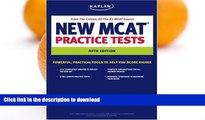 Read Book Kaplan New MCAT Practice Tests (Kaplan MCAT Practice Tests)