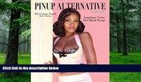 "Price Pinup Alternative Magazine: Issue 2 Angelique Noire ""The Black Pinup"" (Volume 2) Jason"