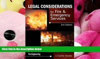 PDF [DOWNLOAD] Legal Considerations for Fire   Emergency Services READ ONLINE