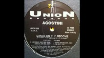 Agostini - Dance On The Groove (D-Stressed Dance Mix) (A1)
