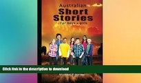 Read Book Australian short stories for boys (  girls) Kindle eBooks